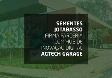 Sementes Jotabasso firma parceria com hub de inovação digital AgTech Garage